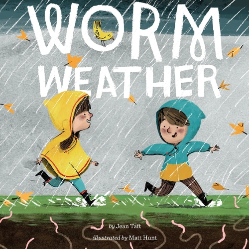 Children's Books - Worm Weather by Jean Taft