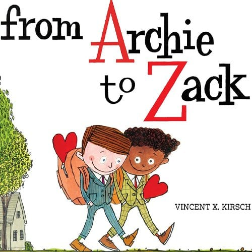 Children's Books - from Archie to Zack by Vincent Kirsch